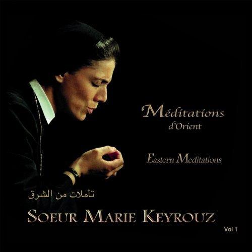 Sœur Marie Keyrouz, Méditations d'Orient