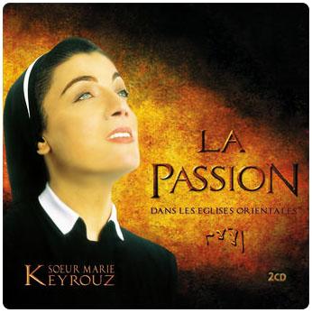 Sœur Marie Keyrouz, La Passion dans les Églises orientales